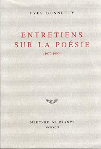 Entretiens sur la poésie (1972-1990) (Essais) par Yves Bonnefoy