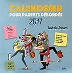 Calendrier 2017 pour parents d�bord�s