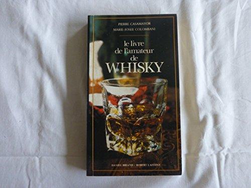 Livre de l'amateur de whisky par Colombani Casamayor