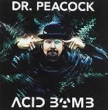 Dr. Peacock - Acid Bomb
