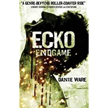 Ecko Endgame by Danie Ware (2015-11-10)