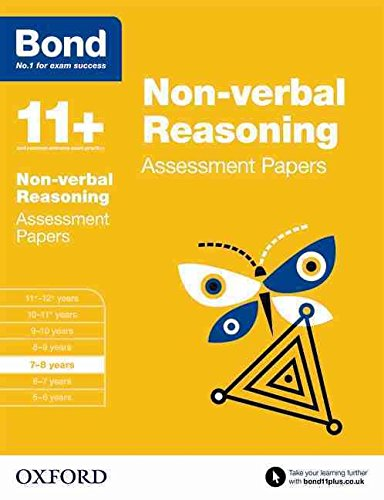 [(Bond 11+: Non Verbal Reasoning: Assessment Papers: 7-8 years : 7-8 Years)] [By (author) Andrew Baines] published on (March, 2015)