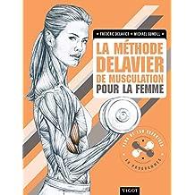 La méthode Delavier de musculation pour la femme (French Edition)