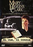 Ni vue ni connue - Mary Higgins Clark