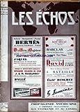 ECHOS (LES) [No 715] du 01/09/1929 - A PROPOS DU REGISTRE DU COMMERCE - DONNONS LA NATIONALITE FRANCAISE AUX METIS - CHAPPELIRIE POUR HOMMES - DAMES ET ENFANTS....