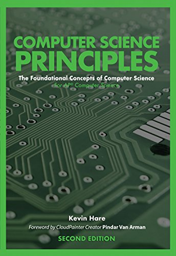 Computer Science Principles: The Foundational Concepts of Computer Science - For AP Computer Science Principles, 2nd Edition (English Edition)