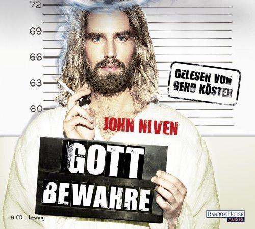 Gott bewahre von John Niven Ausgabe gekürzte Lesung (2011)