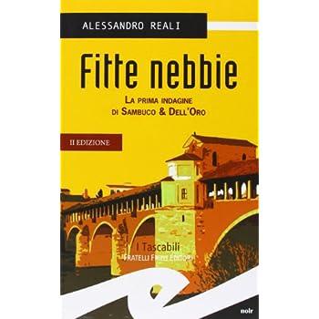 Fitte Nebbie. La Prima Indagine Di Sambuco & Dell'oro
