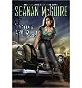 BY McGuire, Seanan ( Author ) [ SPARROW HILL ROAD ] May-2014 [ Paperback ]