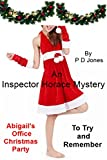 An Inspector Horace Mystery - Abigail's Office Christmas Party to Try and Remember