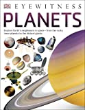 Planets (DK Eyewitness)