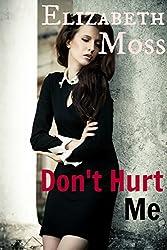 Don't Hurt Me