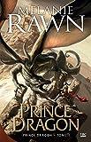 Prince Dragon: Prince Dragon, T1