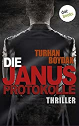 Die Janus-Protokolle: Thriller