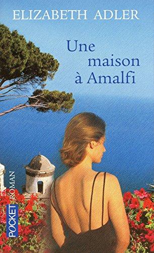 UNE MAISON A AMALFI par ELIZABETH ADLER