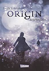 Obsidian, Band 4: Origin. Schattenfunke by Jennifer L. Armentrout (2015-12-18)
