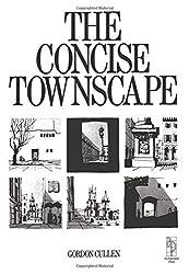 Concise Townscape by Gordon Cullen (1995-03-12)