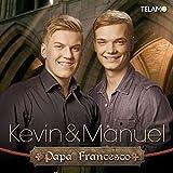 Songtexte von Kevin & Manuel - Papa Francesco