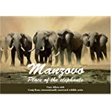 Manzovo: Place of the Elephants