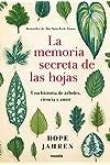 https://libros.plus/la-memoria-secreta-de-las-hojas-una-historia-de-arboles-ciencia-y-amor/