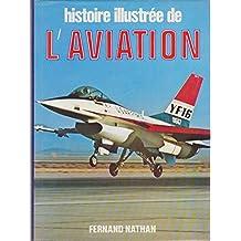Histoire illustrée de l'aviation