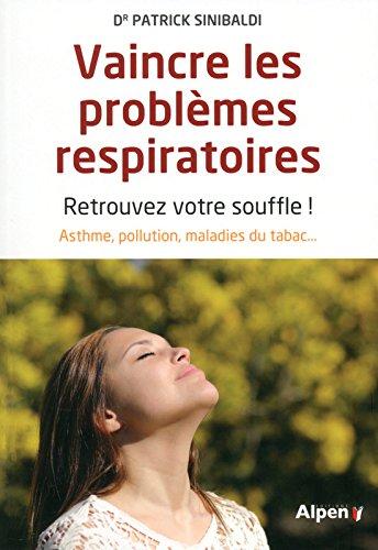 Vaincre les problèmes respiratoires