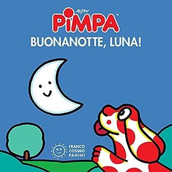 Pimpa Buonanotte Luna I Mini Cubetti Ebook Tullio F Altan