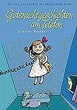 Die Bücher mit dem blauen Band: Gutenachtgeschichten am Telefon