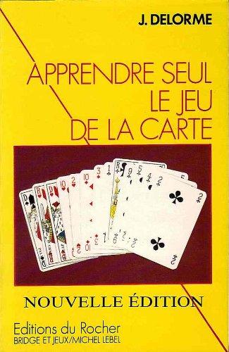 Apprendre seul le jeu de la carte. Le plan de jeu à l'atout, tome 1