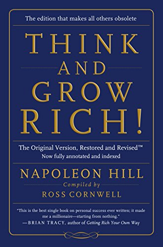 Think And Grow Richthe Original Version Restored And