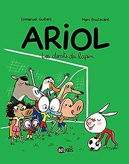 Ariol - Tome 09 : Les dents du lapin