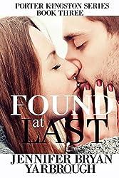 Found at Last: Volume 3 (Porter Kingston Series)