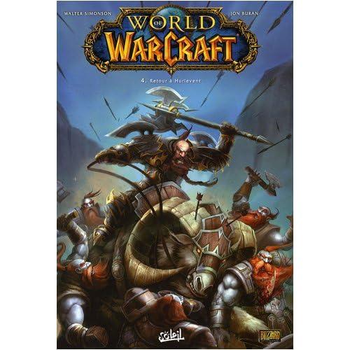 World of Warcraft, Tome 4 : Retour à Hurlevent