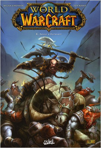 World of Warcraft, Tome 4 : Retour à Hurlevent
