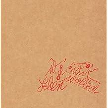 Wie Wir Leben Wollen (inkl. MP3-Downloadcode) [Vinyl LP]