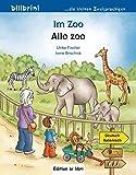 Im Zoo: Kinderbuch Deutsch-Italienisch