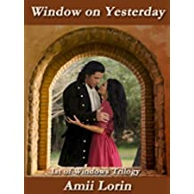 Window on Yesterday (Windows trilogy Book 1) (English Edition)
