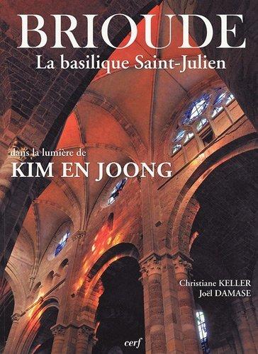 Brioude La basilique Saint-Julien dans la lumière de Kim En Joong par Christiane Keller