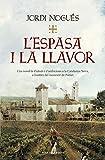 L'espasa i la llavor (Catalan Edition)