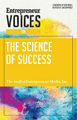 Entrepreneur Voices on the Science of Success por Inc The Staff of Entrepreneur Media
