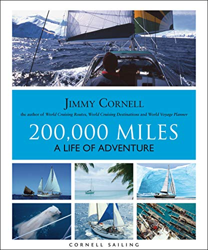 200,000 Miles: A Life of Adventure por Jimmy Cornell
