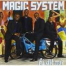 MAGIC SYSTEM- KI...MIE NV VER