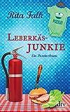 Leberkäsjunkie: Der siebte Fall für den Eberhofer, Ein Provinzkrimi (Franz Eberhofer) - Rita Falk