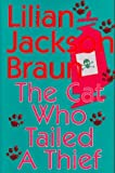 The Cat Who Tailed a Thief by Lilian Jackson Braun (1997-01-27)
