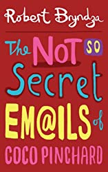 The Not So Secret Emails Of Coco Pinchard (Coco Pinchard Series Book 1) (English Edition)