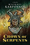 Crown of Serpents (The Tununda Mysteries Book 1) (English Edition)