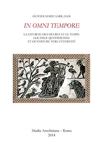 IN OMNI TEMPORE (Ps 32,2) - La Liturgie des Heures et le temps: louange quotidienne et ouverture vers l'éternité