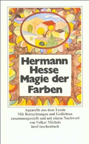 Jahrhunderts Aquarell (Magie der Farben: Aquarelle aus dem Tessin (insel taschenbuch))
