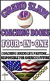 Baseball: Grand Slam Coaching Books (Coaching Youth Baseball) (English Edition)