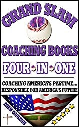 Baseball: Grand Slam Coaching Books (Coaching Youth Baseball) (English Edition)